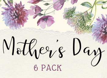 Mother's Day 6 Pack