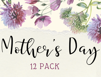Mother's Day 12 Pack